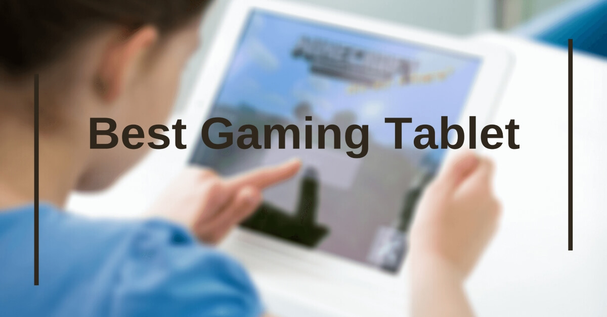best gaming tablet in 2020